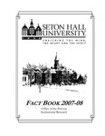 Fact Book 2007-2008 by Office of Institutional Research, Seton Hall University