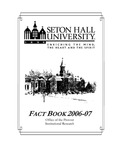 Fact Book 2006-2007 by Office of Institutional Research, Seton Hall University