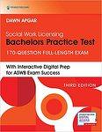 Social Work Licensing Bachelors Practice Test: 170-Question Full-Length Exam by Dawn Apgar