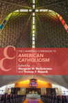 The Cambridge Companion to American Catholicism