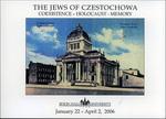 Jews of Czestochowa: Coexistence - Holocaust - Memory