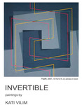 Invertible - Paintings by Kati Vilim