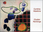 Cynthia Hawkins - Cluster Paintings