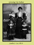 """Growing Up Italian: An exhibition of objects and photographs from the book, """"Italian Americans of Newark, Belleville and Nutley"""""""