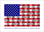 Presidential Manipulations by Florence Weisz