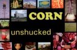 Corn: Unshucked