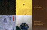 Three Aspects of Japanese Contemporary Art: Miyayama Hiroaki, Sawada Yuichi, Tomoo Arai