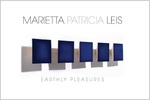 Marietta Patricia Leis - Earthly Pleasures