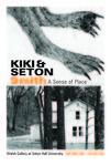 Kiki and Seton Smith: A Sense of Place