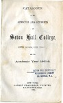 Catalogue of the officers and students of Seton Hall College 1861-1862