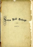 Catalogue of the officers and students of Seton Hall College 1871 by Seton Hall College